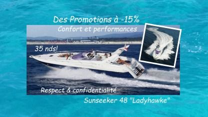 Miete Motorboot Sunseeker 48 Superhawk Cannes